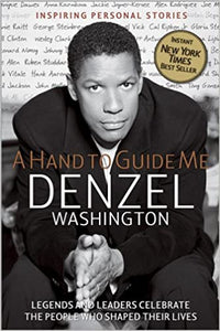 A Hand to Guide Me: Denzel Washington (Paperback)