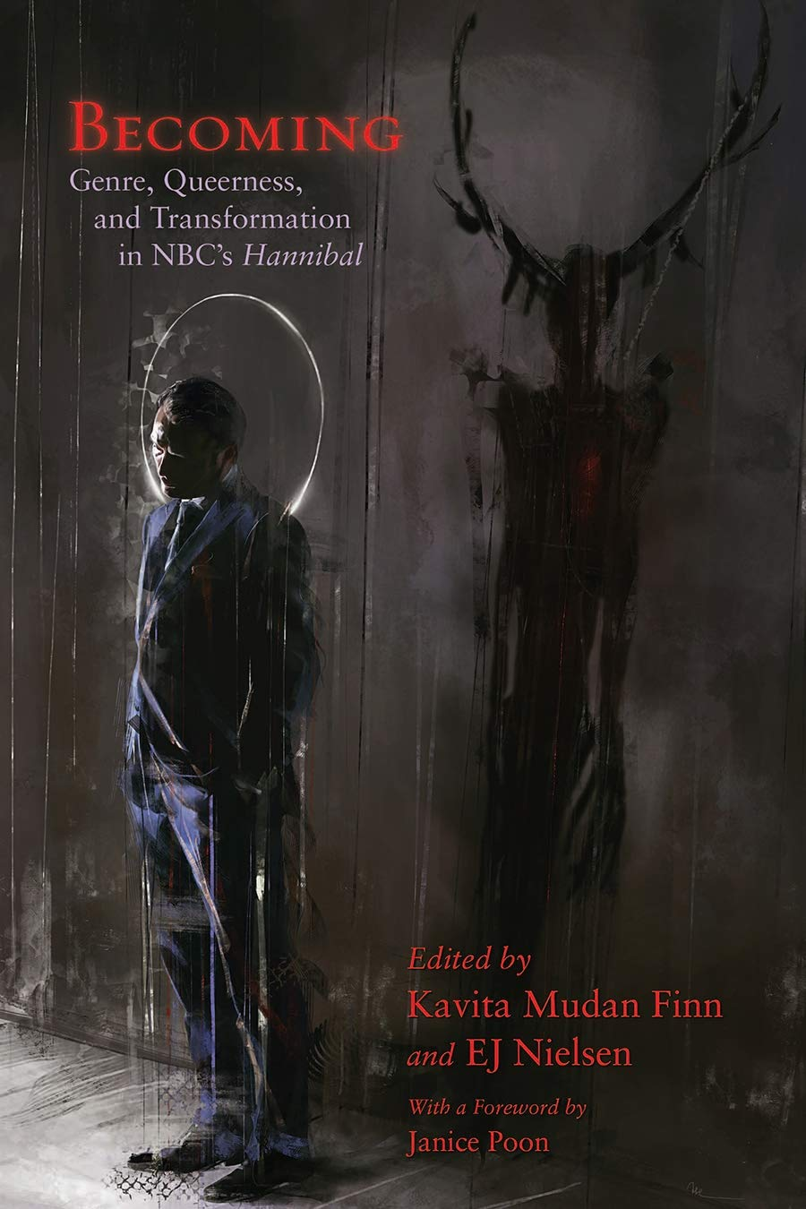 Becoming: Genre, Queerness, and Transformation in NBC's Hannibal (Paperback)