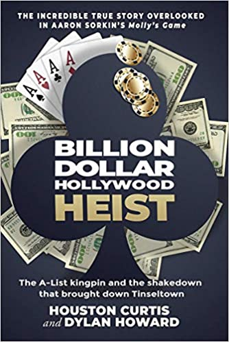 Billion Dollar Hollywood Heist: The A-List Kingpin and the Poker Ring that Brought Down Tinseltown (Hardcover)