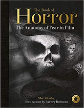 Load image into Gallery viewer, The Book of Horror: The Anatomy of Fear in Film (Hardcover)