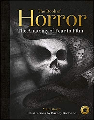 The Book of Horror: The Anatomy of Fear in Film (Hardcover)