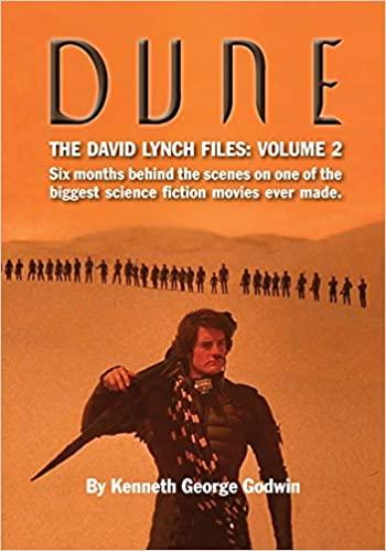 Dune: The David Lynch Files: Volume 2: Six Months Behind the Scenes on One of the Biggest Science Fiction Movies Ever Made (Paperback)