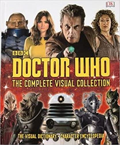 Doctor Who: The Complete Visual Collection (Hardcover)