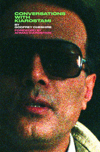 Conversations with Kiarostami (Paperback, SIGNED)