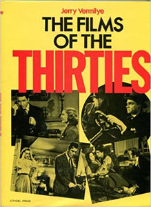 The Films of the Thirties (Hardcover)