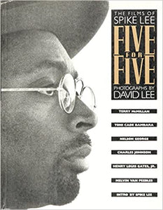 Five for Five: The Films of Spike Lee (Hardcover)