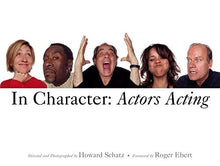 Load image into Gallery viewer, In Character: Actors Acting (Hardcover)