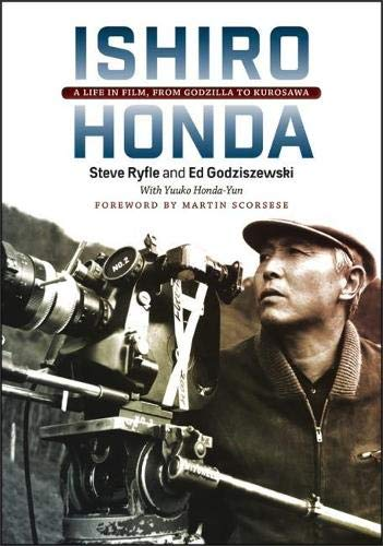 Ishiro Honda: A Life in Film, from Godzilla to Kurosawa (Hardcover)