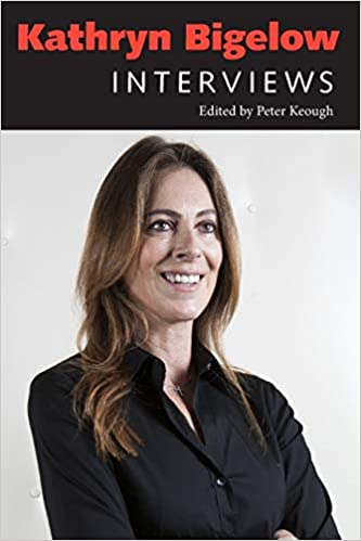 Kathryn Bigelow Interviews (Paperback)