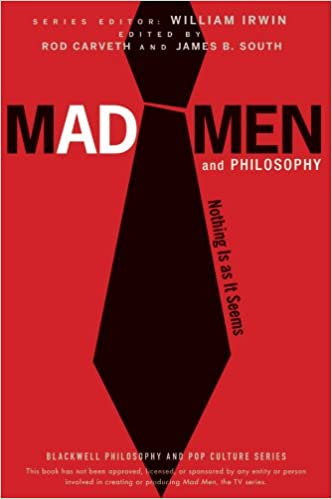 Mad Men and Philosophy: Nothing Is as It Seems (Paperback)