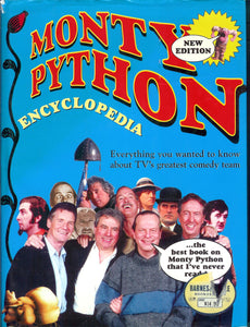 Monty Python Encyclopedia: Everything you Wanted to Know About TV's Greatest Comedy Team (Hardcover)