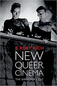 New Queer Cinema: The Director's Cut (Paperback)