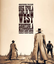 Load image into Gallery viewer, Once Upon a Time in the West: Shooting a Masterpiece (Hardcover)