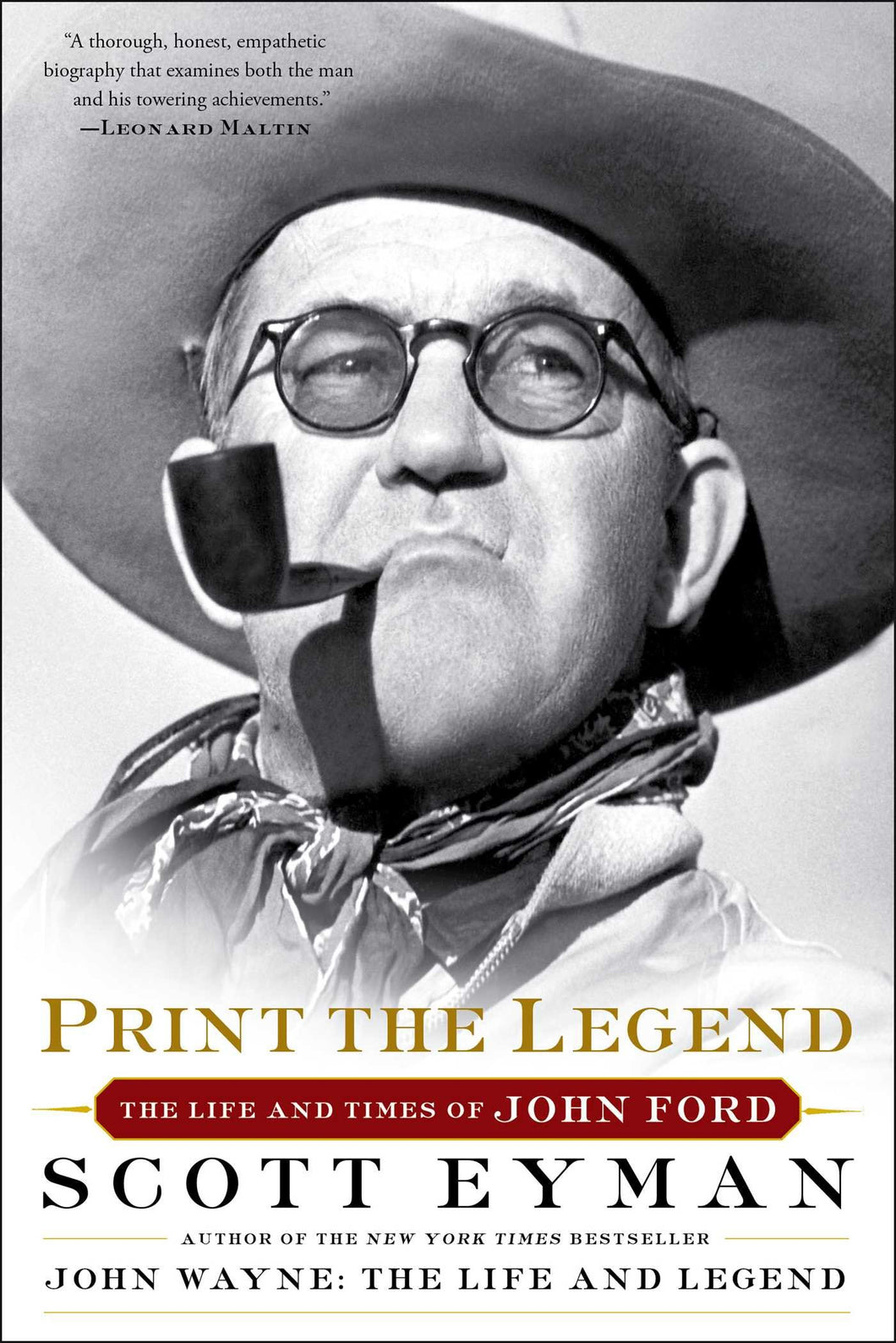 Print the Legend: The Life and Times of John Ford (Paperback)