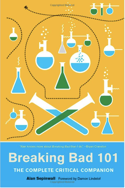Breaking Bad 101 (Paperback, signed by Alan Sepinwall)