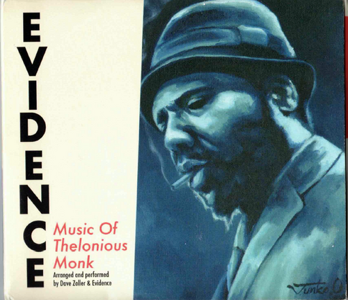Evidence: Music of Thelonious Monk (Audio CD), signed by Dave Zoller