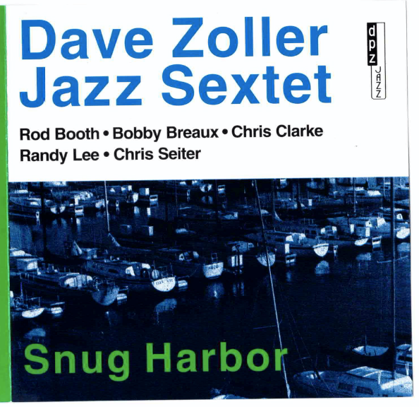 Snug Harbor CD (signed by Dave Zoller)