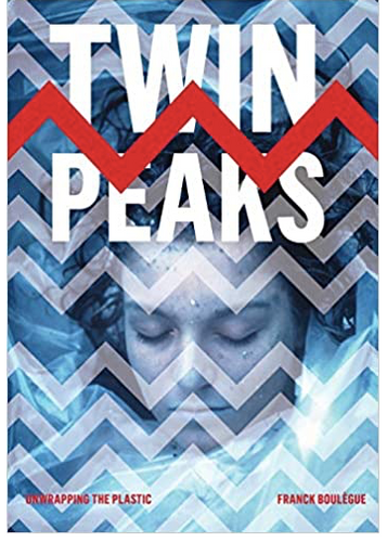 Twin Peaks: Unwrapping the Plastic (Paperback, SIGNED)