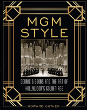 Load image into Gallery viewer, MGM Style: Cedric Gibbons and the Art of the Golden Age of Hollywood (Hardcover)