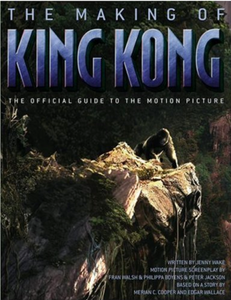The Making of King Kong (2005) The Official Guide to the Motion Picture (Paperback)
