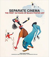 Load image into Gallery viewer, Separate Cinema: The First 100 Years of Black Poster Art (Hardcover)