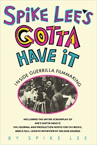 Spike Lee's Gotta Have It: Inside Guerrilla Filmmaking (Paperback)