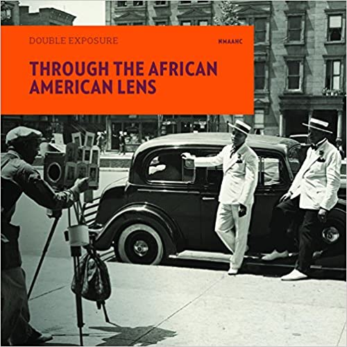 Through the African American Lens: Double Exposure (Paperback)