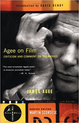 Agee on Film: Criticism and Comment in the Age of Movies (Paperback)