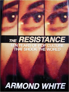 The Resistance: Ten Years of Pop Culture That Shook the World (Hardcover, SIGNED)