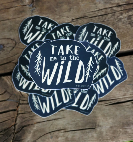 Take Me To The Wild Vinyl Sticker