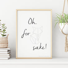 Load image into Gallery viewer, Oh For Fox Sake Printable Art