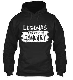 January Born Unisex Hoodie-Trendy and Unique