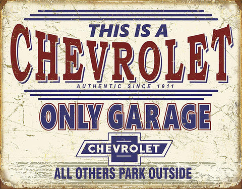 Chevrolet Only Garage Metal Sign