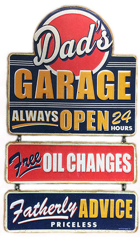 Dads Garage Open All Hours Hanging Sign