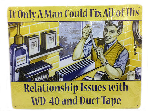 If A Man Could....Duct Tape Sign