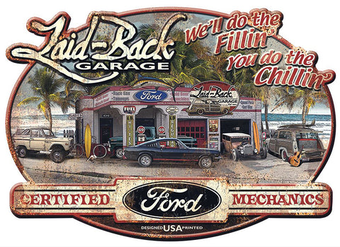 Laid Back Aluminum Sign