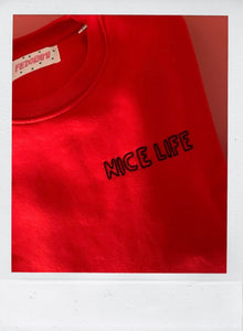 NICE LIFE - the sweatshirt