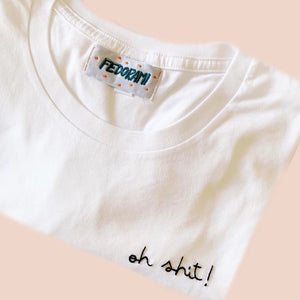 Oh Shit! tee for dudes