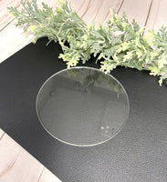 5 inches clear acrylic circles. For DIY projects