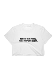 Sugar Daddy Crop Top