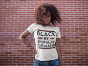Black By Popular Demand Crew Tee