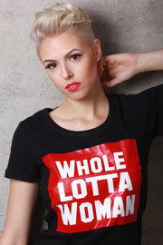 Whole Lotta Woman T-Shirt