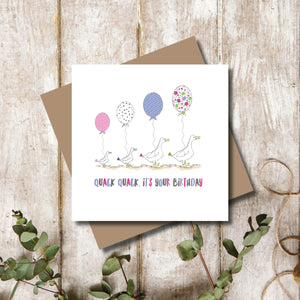 Quack Quack Duck It's Your Birthday Greeting Card