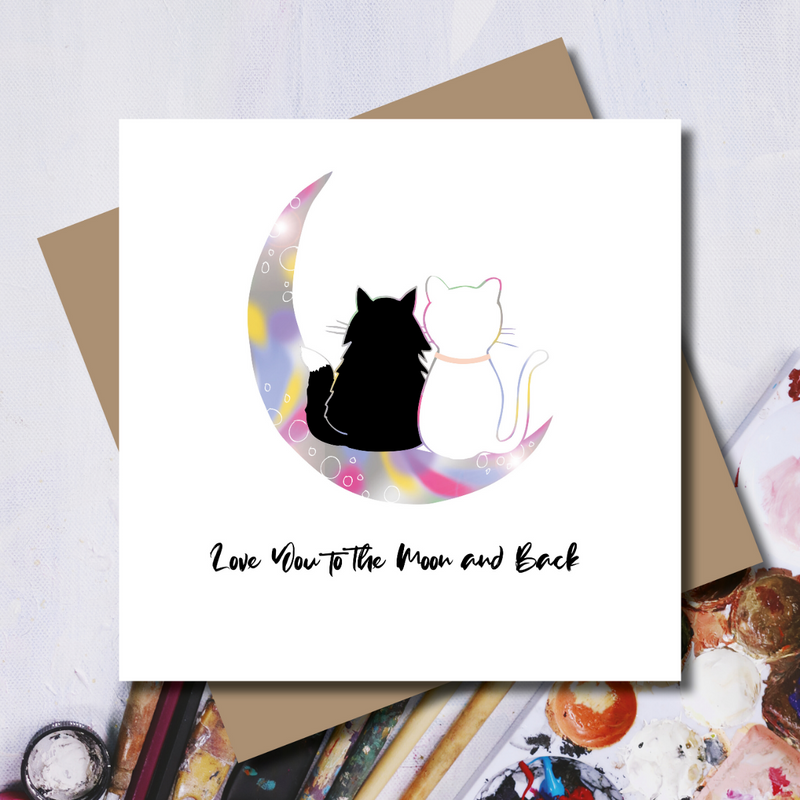 Love You To The Moon And Back Cats Rainbow Foil Greeting Card