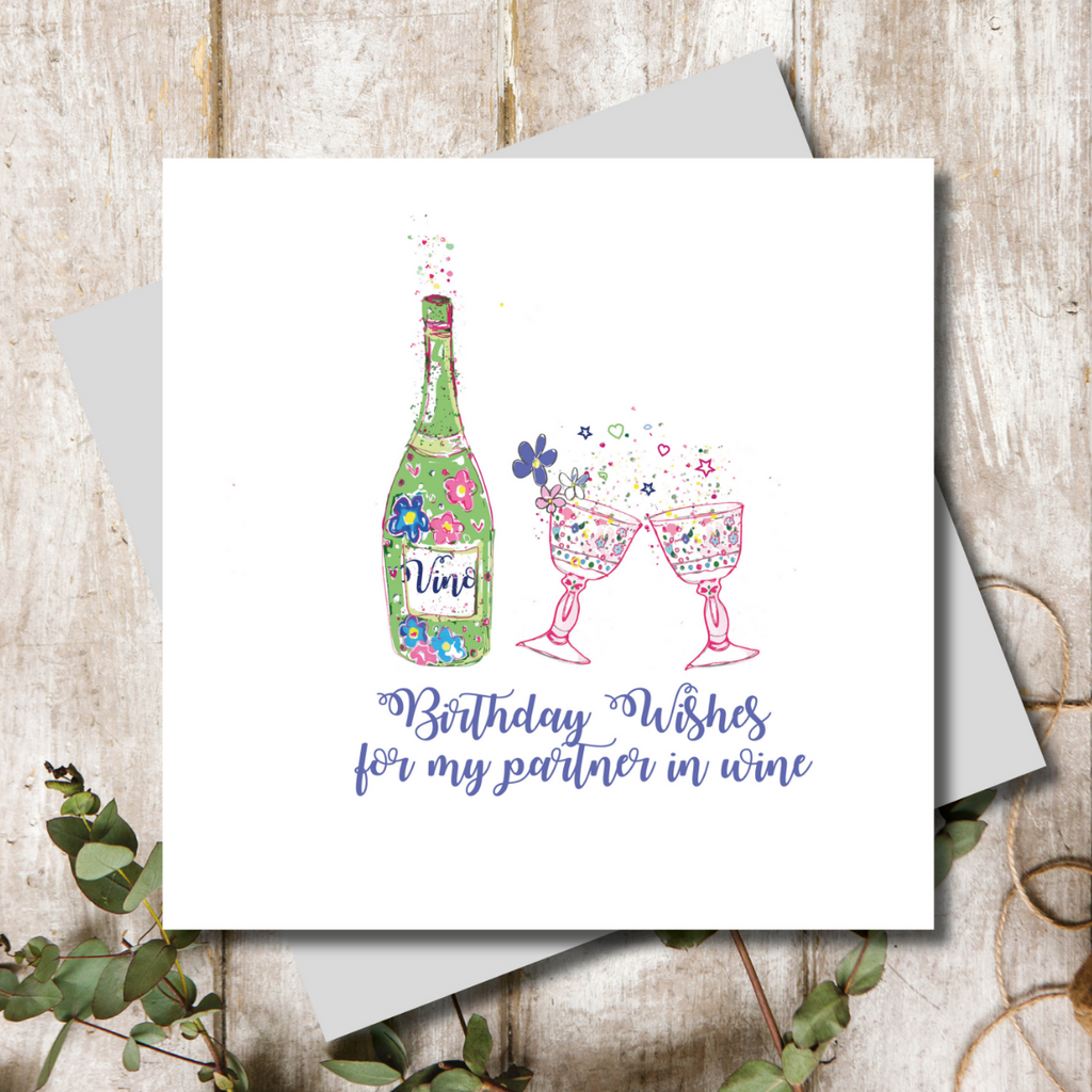 Partner in Wine Birthday Wishes Greeting Card