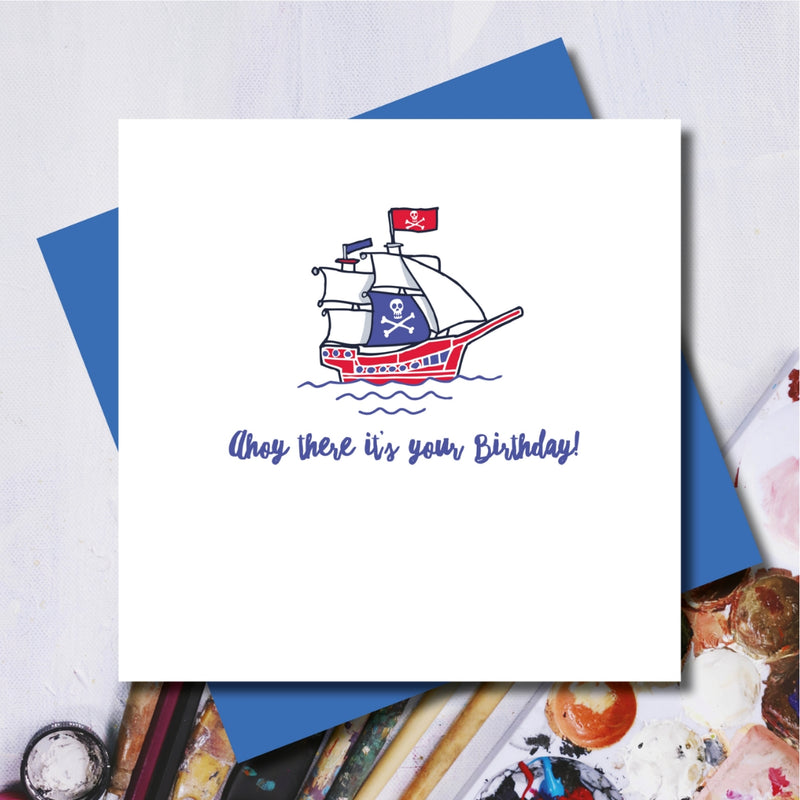 Ahoy there Pirate Ship Birthday Greetings Card