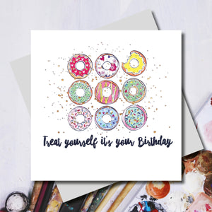 Treat yourself it's your Birthday Doughnuts Greeting Card