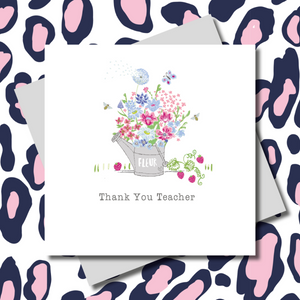 Garden Flowers Watering Can Teacher Greeting Card