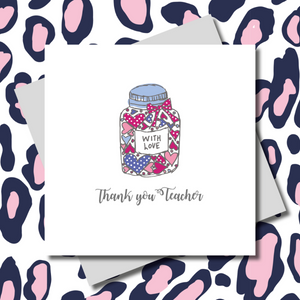 With Love Thank You Jar Teacher Greeting Card