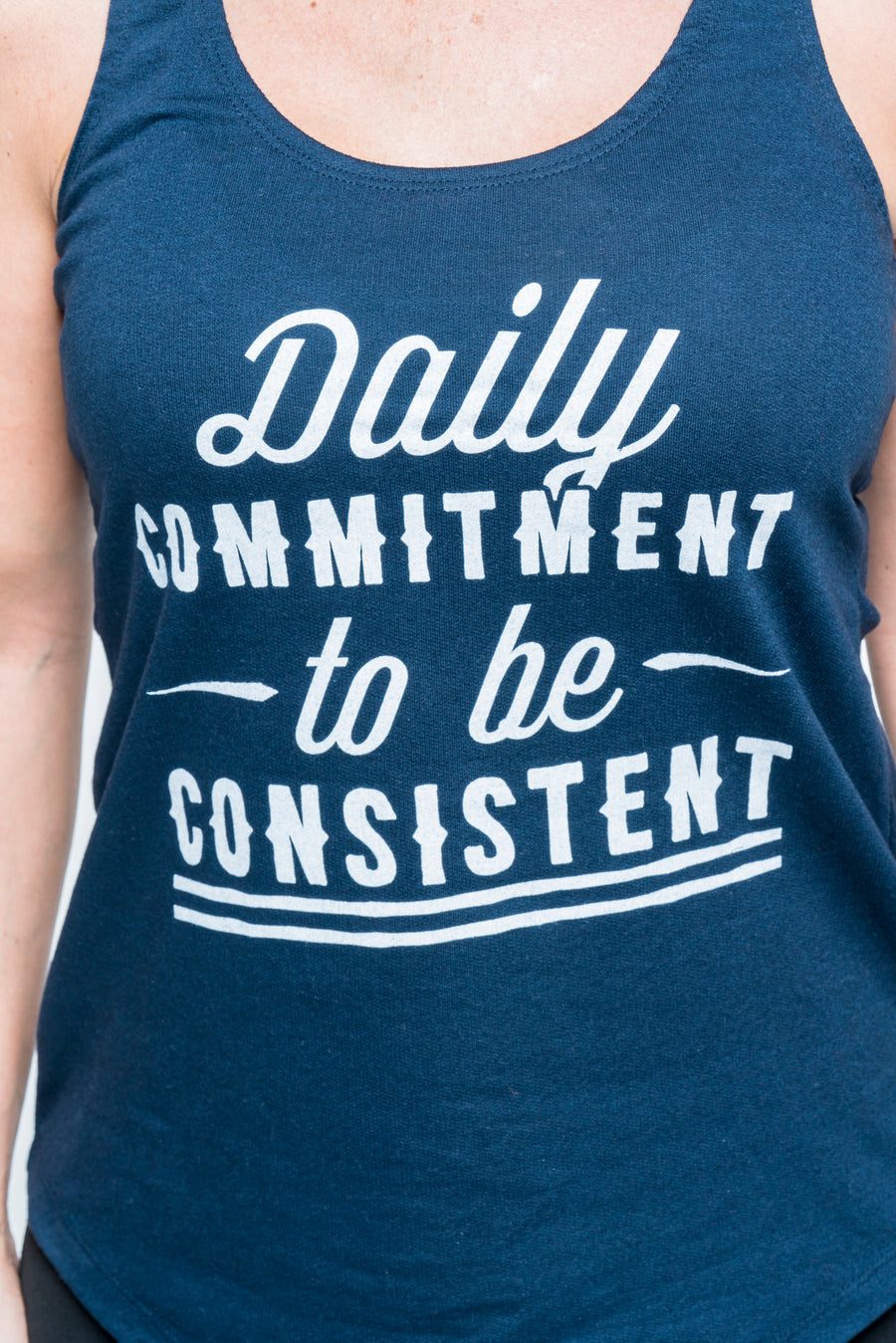 Daily Commitment to be Consistent Tank